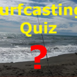 Surfcasting Quiz